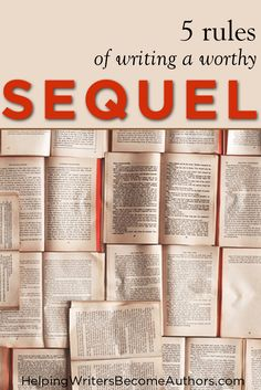 Discover five of the most important tactics for how to write a sequel that fulfills (and maybe even exceeds) your readers' expectations.