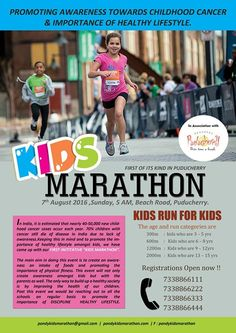 """Pondy kids Marathon - 2016"" First time in pondicherry!  An event to create an awareness towards CHILDHOOD CANCER & to promote IMPORTANCE OF HEALTHY LIFESTYLE.  REGISTRATIONS OPEN !!!  For details call us @ 7338866111 , 7338866222, 7338866333 , 7338866444."