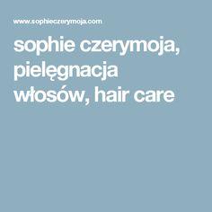 sophie czerymoja, pielęgnacja włosów, hair care Funny Christian Quotes, Christian Humor, Hair Care, Art, Art Background, Kunst, Hair Care Tips, Hair Makeup, Performing Arts