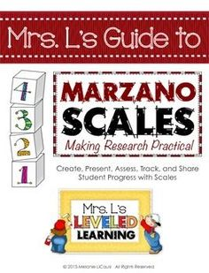 Mrs. L's Guide to Marzano Scales: Making Research Practical *FREE*