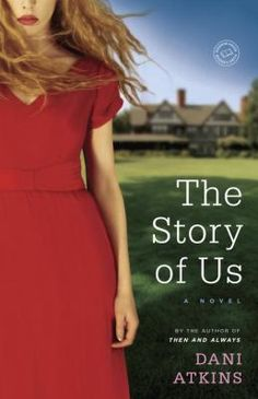 Cover image for The story of us : a novel