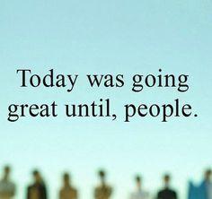 Until people...