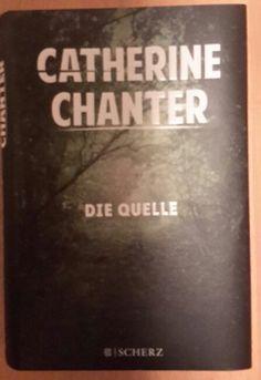 Catherine Chanter, Die Quelle