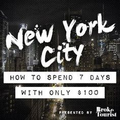How to Spend 7 Days in New York City With Only $100 | Broke Tourist