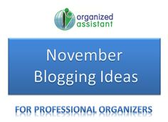 Now available: November Blogging Ideas for Professional Organizers