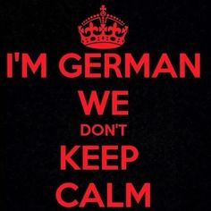I am German!