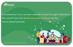 It is awesome! if you can earn residual income through celebrations - Be a smart host or hostess with Epixel party plan software for the home-based business. Home Party Business, Home Based Business, Direct Marketing, House Party, Party Planning, Celebrations, Software, How To Plan, Awesome