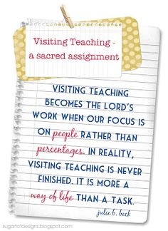 A new month is here! This month, make Visiting Teaching a priority rather than waiting till the last minute.  Let SugarTotDesigns help with this month's Visiting Teaching Message!
