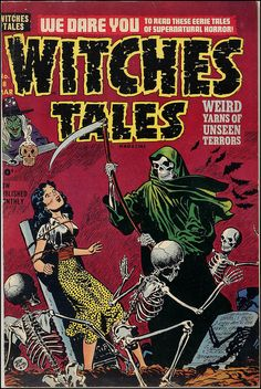 Witches Tales #8 by Marxchivist  http://www.bing.com/images/search?q=1950%27S+Horror+Movie+Posters&view=detail&id=4BD9DCF835DE55EC97C1279193B0ABD8212942D8&first=631