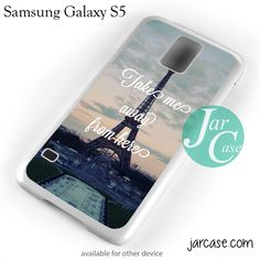 Take Me Away From Paris Phone case for samsung galaxy S3/S4/S5