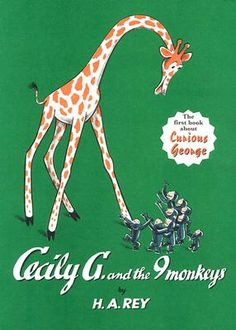 Cecily G. and the Nine Monkeys by H. A. Rey - great book by the author of Curious George (George is introduced for the first time in this book)