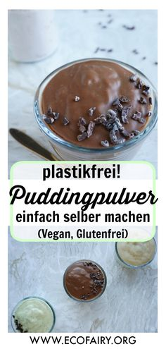 Just make the pudding powder yourself – vanilla, chocolate & caramel (vegan, gluten-free) Pin.jpg Just make the pudding powder yourself – vanilla, chocolate & caramel (vegan, gluten-free) Pin. Dessert Oreo, Oreo Dessert Recipes, Pudding Desserts, Easy Smoothie Recipes, Lemon Desserts, Pudding Recipes, Gluten Free Desserts, Delicious Desserts, Paleo Dessert