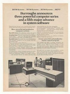 Burroughs B3700 B 3700 Computer System (1972)  Apart from a brief stint washing dishes at a pancake restaurant operating one of these things was my first job