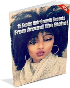Hot Off The Presses!!!    Melissa just finished up her new PDF eBook about the 15 Exotic Hair Growth Secrets From AROUND THE GLOBE! We are sending this digital download to 500 people...  http://www.shorthaircutsforblackwomen.com/15-exotic-hair-growth-secrets-from-around-the-globe/