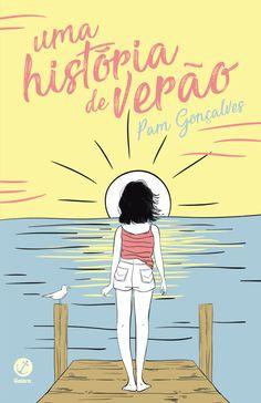 Galera Record anuncia o lançamento de Uma História de Verão, de Pam Gonçalves - Cantinho da Leitura