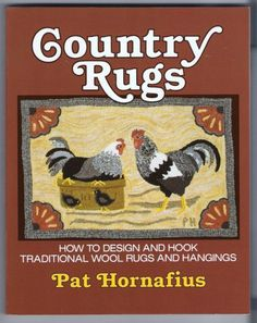 Country Rugs Rug Hooking Book Patterns Pictures by Calikaboodle