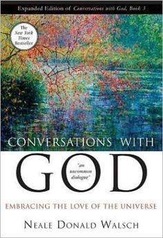 Conversations with God Book 3: Embracing the Love of the Universe by Neale Donald Walsch