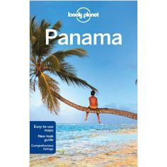 Lonely Planet Panama - guide De voyage