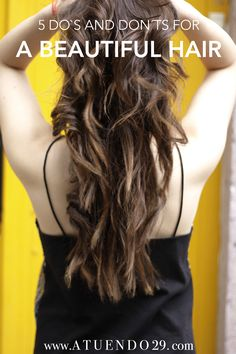 Beauty Ideas + Beautiful Hair Tips + Long Hair Care
