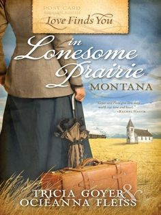Love Finds You in Lonesome Prairie, Montana.