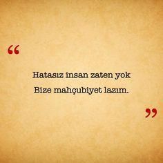 Hatasiz kul olmaz hatamla sev beni ❤V.O.L.K.A.N❤😍 Text Quotes, Mood Quotes, Cool Words, Wise Words, Wisdom Quotes, Life Quotes, Learn Turkish Language, Poetic Words, Simple Elegant Wedding