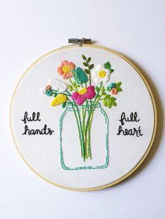 LAST ONE Full Hands Full Heart. Hoop Art for Mom. Handmade 8 inch Embroidery Hoop Art Home Decor. Made to order.