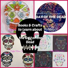 Crafty Moms Share: Learning about the Day of the Dead with Books & Crafts