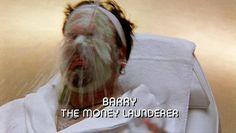 Barry – The Money Launderer