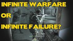 Call Of Duty Infinite Warfare - will COD Infinite Warfare be a failure?