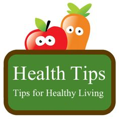 100 Health Tips for Healthy Living
