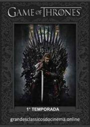 Baixar E Assistir Game Of Thrones 1 Temporada 2011 Grátis Temporadas Assistir Game Of Thrones Game Of Thrones