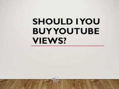 Should I Buy Youtube Views?