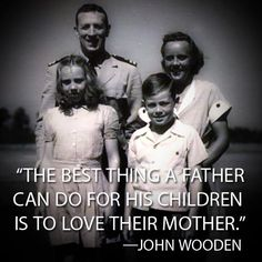 John Wooden loved his wife.