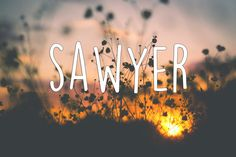 46 Literary Baby Names That'll Make You Want To Have Children; The Adventures of Tom Sawyer by Mark Twain
