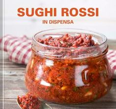 Sughi rossi in dispensa