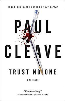 Trust No One by Paul Cleave is an internationally bestselling psychological thriller to read this year.