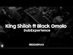 King Shiloh ft Black Omolo - Satta Massagana @ Dub Experience - YouTube