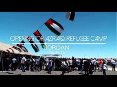 #Jordan: Azraq Syrian #Refugee Camp Opens - Jordan formally opens Azraq refugee camp, for Syrian #refugees, in the desert east of the capital, Amman. #UNHCR will help to run the camp, which has room for more than 100,000 refugees and was built to ease pressure on the Za'atri camp.