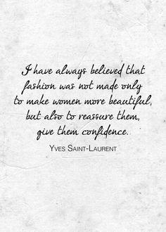 YSL #Fashion #Quotes