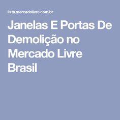 Janelas E Portas De Demolição no Mercado Livre Brasil