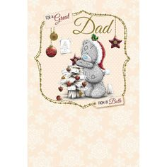 Dad From Us Both Me to You Bear Christmas Card  £3.59