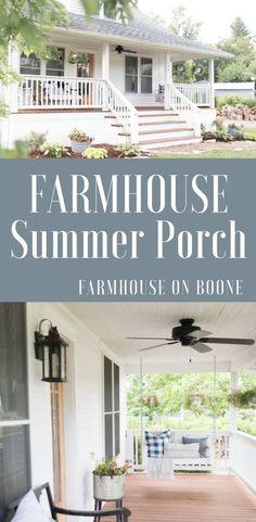 Summer Farmhouse Front Porch - Farmhouse on Boone Cottage Farmhouse, Farmhouse Homes, Farmhouse Style, Farmhouse Decor, White Farmhouse, Porch Kits, Porch Ideas, Summer Porch, Summer Diy