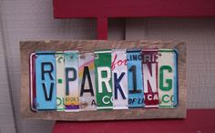 "One Of a Kind - ""RV PARKING"" Vintage Wood License Plate Art Modern Industrial Snow Birds"