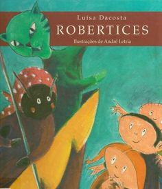 kahoot - Robertices: A Carochinha Dinosaur Stuffed Animal, Poems, Reading, Children, Toque, Kids Reading, Kids Story Books, Recommended Books, Children's Literature