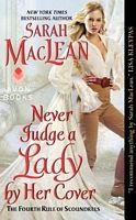 Never Judge a Lady by Her Cover - Sarah MacLean (Avon - Nov 2014)