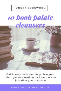 Top Ten Books List of Palate Cleansers - Quick, easy reads that help clear your mind, get your reading back on track, or just allow you to escape reality for a little bit Book Club Snacks, Top Ten Books, Palate Cleanser, Done With Life, Clear Your Mind, Cleansers, Meals For One, Book Recommendations, Book Worms