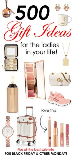 Over 500 Gift Ideas for the Ladies in Your Life + ALL the Sale Info for Black Friday! | The Perfect Palette