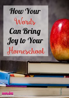Our words are powerful! They can make or break our day. Find out how your words can bring joy into your homeschool.