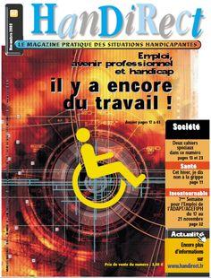 Couverture du numéro 67 : Emploi, avenir professionnel et handicap, il y a encore du travail !