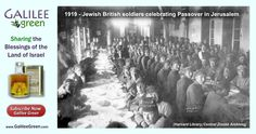 Jewish Soldiers Celebrating Passover in Jerusalem – 1919 -  Who were these soldiers and why were they in Jerusalem for Pesach – 96 years ago?